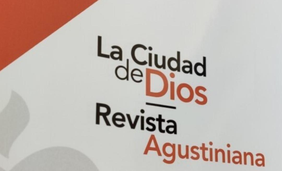 """Fusión de la revista """"La Ciudad de Dios"""" y """"Revista Agustiniana"""""""