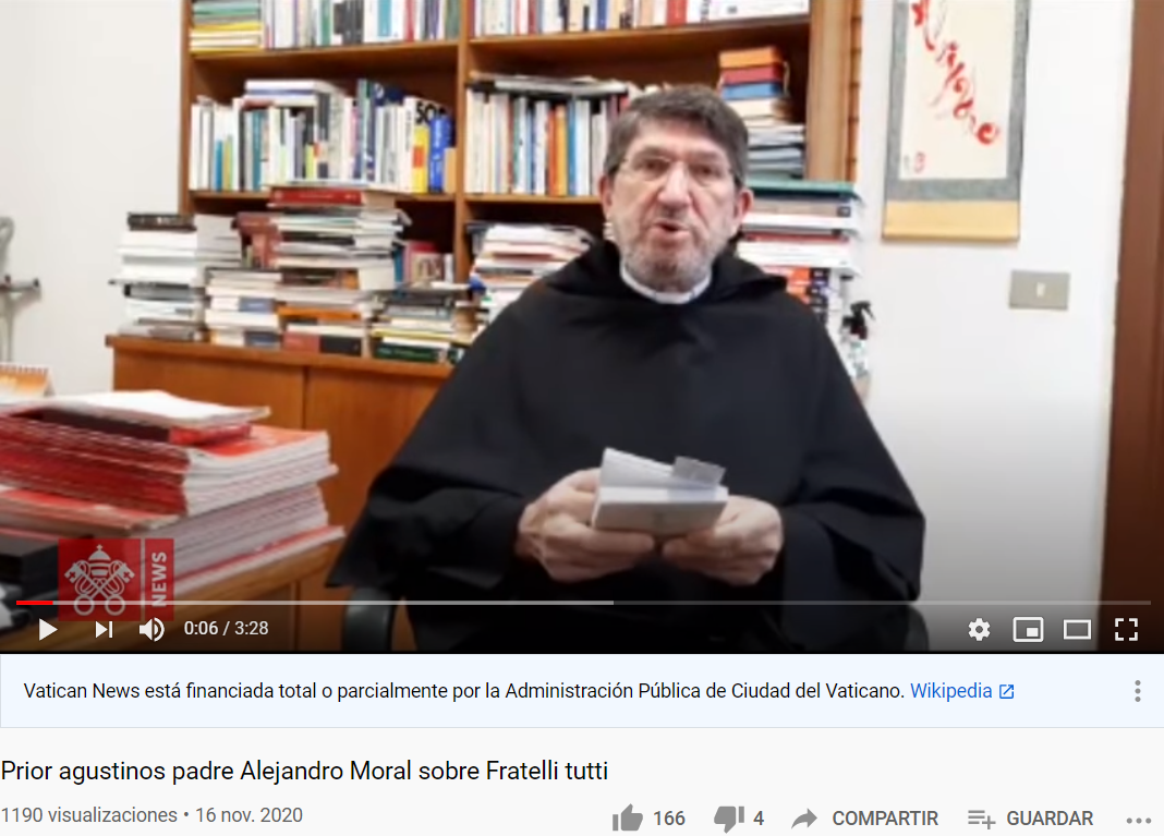 El Prior General de los agustinos afirma que el Papa destaca en la encíclica, que todos somos hermanos y que el mundo está necesitado de más humanidad.