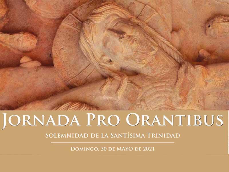 Coincidiendo con la solemnidad de la Santísima Trinidad se celebra la Jornada Pro Orantibus, en la que damos gracias por los contemplativos.