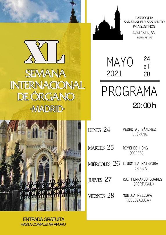 XL Semana Internacional de Órgano, del 24 al 28 de mayo en la Parroquia agustina de San Manuel Y San Benito de Madrid.