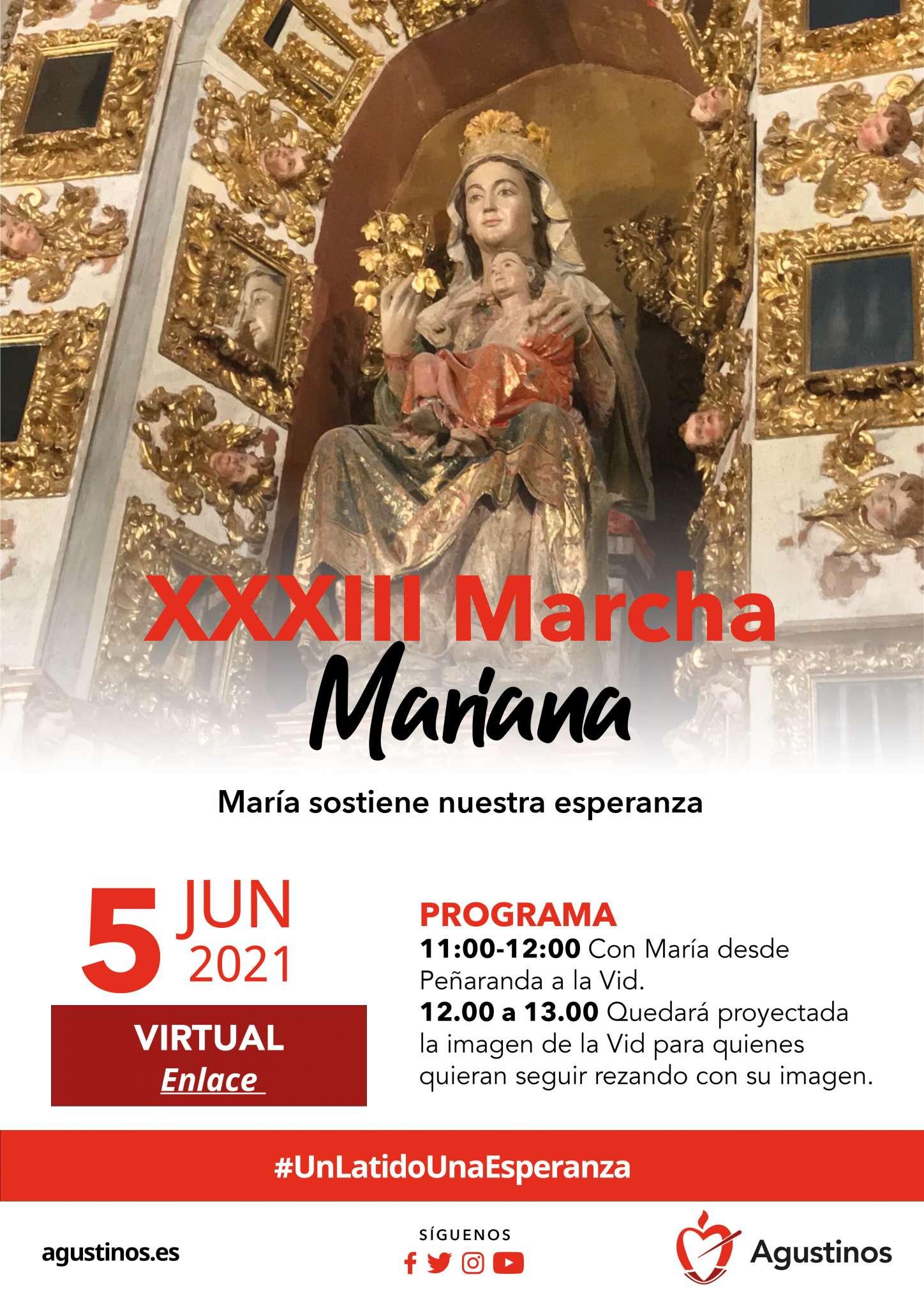 """""""María sostiene nuestra esperanza"""" es el lema de la Marcha Mariana al Monasterio agustino Nuestra Señora de La Vid."""