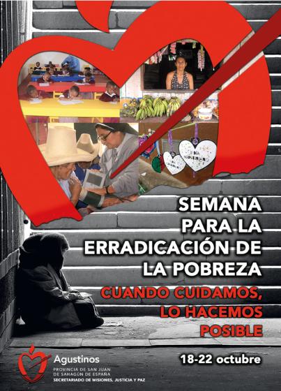 Los Agustinos de España y Portugal convocan del 18 al 24 de octubre la Semana para la erradicación de la Pobreza.